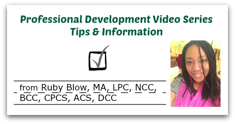 Professional Development Video Series Tips and Information